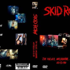 Skid Row 1990-05-13 The Palace, Melbourne, Australia DVD