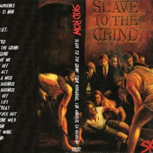 Skid Row 1991-05-05 'Slave To The Grind' Tour Rehearsal, Los Angeles, CA DVD