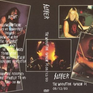 Slayer 1983-08-12 The Woodstock, Anaheim, CA DVD