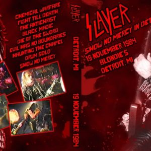 Slayer 1984-11-19 Blondie's, Detroit, MI DVD
