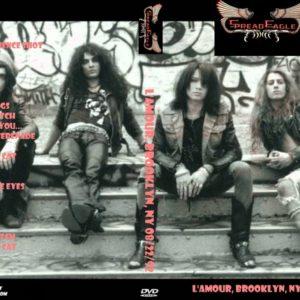 Spread Eagle 1992-08-22 L'Amour, Brooklyn, NY DVD
