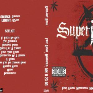 Superjoint Ritual 2003-11-23 First Avenue, Minneapolis, MN DVD