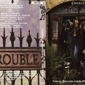 Trouble 1993-05-14 Toto's, Scaumburg, IL DVD