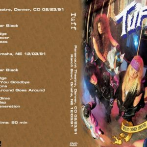 Tuff 1991-02-23 Paramount Theatre, Denver, CO + 1991-12-03 Ranch Bowl, Omaha, NE DVD