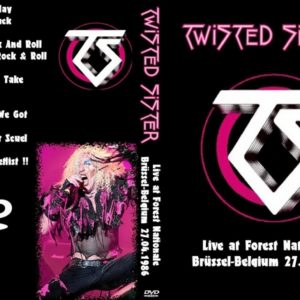 Twisted Sister 1986-04-27 Forest National, Brussels, Belgium DVD