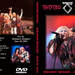 Twisted Sister 2004-06-18 Budapest, Hungary DVD