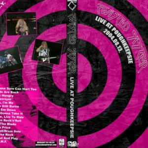 Twisted Sister 2004-08-13 Mid-Hudson Civic Center, Poughkeepsie, NY DVD