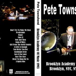 Pete Townshend 1993-08-07 Brooklyn Academy Of Music, Brooklyn, NYC, NY DVD
