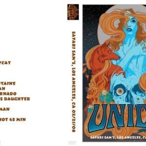 Unida 2008-02-21 Safari Sam's, Los Angeles, CA DVD