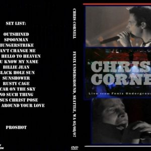 Chris Cornell 2007-05-08 Fenix Underground, Seattle, WA DVD
