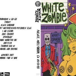 White Zombie 1993-01-21 Palace, Hollywood, CA DVD