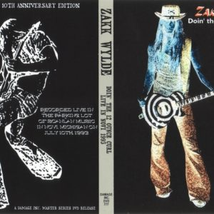 Zakk Wylde 1993-07-10 Parking Lot, Novi, MI DVD