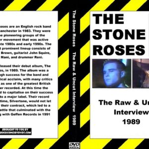 The Stone Roses 1989 The Raw & Uncut Interview DVD