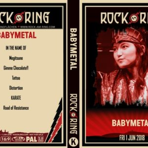 Babymetal 2018-06-01 Rock am Ring, Nurburg, Germany DVD