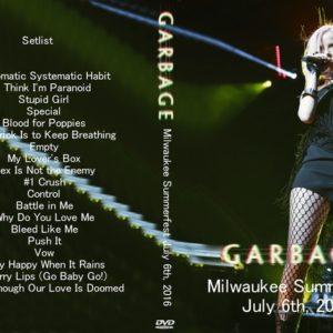 Garbage 2016-07-06 Milwaukee Summerfest DVD