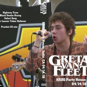 Greta Van Fleet 2018-04-14 KROQ Party House, Indio, CA DVD