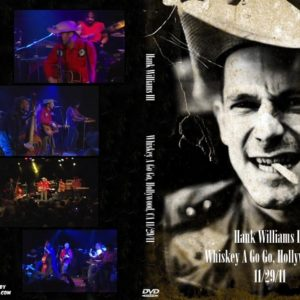 Hank Williams III 2011-11-29 Whiskey A Go Go, Hollywood, CA DVD