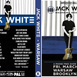 Jack White 2018-03-23 Warsaw, Brooklyn, NY DVD