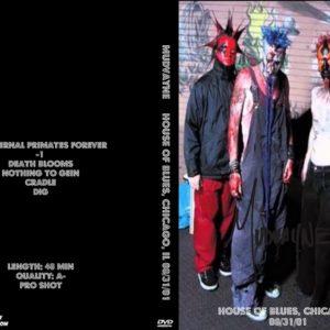 Mudvayne 2001-08-31 House of Blues, Chicago, IL DVD