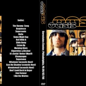 Oasis 1996-09-02 Corestates Center, Philadelphia, PA DVD