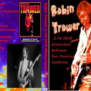 Robin Trower 1975-03-15 Winterland Ballroom, San Francisco, CA DVD