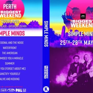 Simple Minds 2018-05-26 The Biggest Weekend, Perth, Scotland DVD