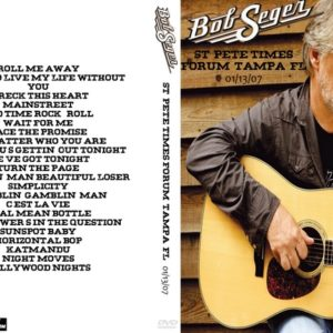 Bob Seger 2007-01-13 St. Pete Times Forum, Tampa, FL DVD