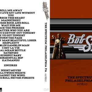 Bob Seger 2007-01-18 The Spectrum, Philadelphia, PA 2 DVD