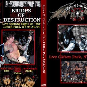 Brides Of Destruction 2004-04-30 Clifton Park, NY DVD