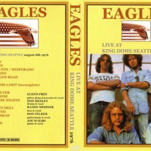 Eagles 1976-08-06 King Dome, Seattle, WA DVD