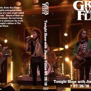 Greta Van Fleet 2018-07-26 Tonight Show with Jimmy Fallon DVD