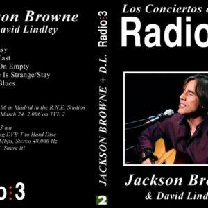 Jackson Browne 2006-03-13 Radio 3, Madrid, Spain DVD