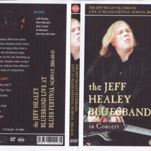 Jeff Healey 2006-08-05 Blues Festival, Notodden, Norway DVD