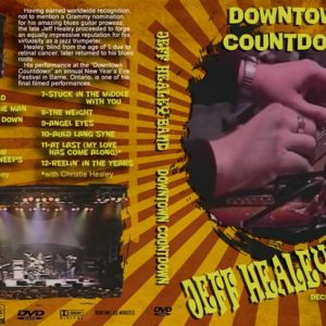 Jeff Healey Band 2004-12-31 Downtown Countdown DVD