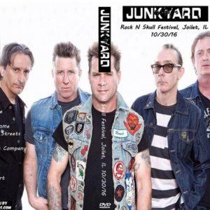 Junkyard 2016-10-30 Rock N Skull Festival, Joilet, IL DVD