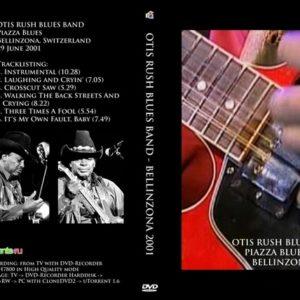Otis Rush 2001-06-29 Piazza Blues, Bellinzona DVD