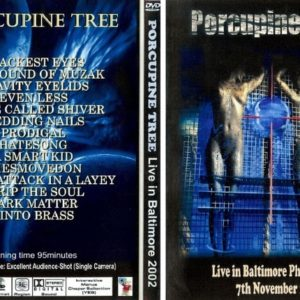 Porcupine Tree 2002-11-07 Baltimore, MD DVD