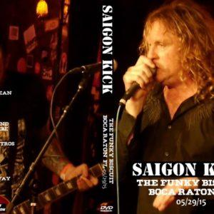 Saigon Kick 2015-05-29 Funky Biscuit, Boca Raton, FL DVD