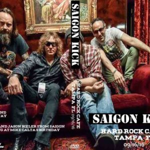 Saigon Kick 2016-09-16 Hard Rock Cafe, Tampa, FL DVD