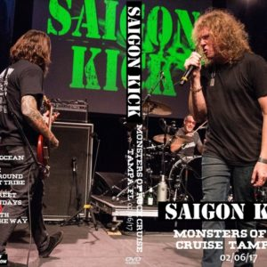 Saigon Kick 2017-02-06 Monsters of Rock Cruise, Tampa, FL DVD