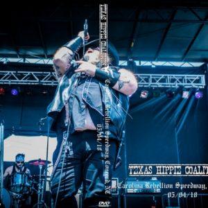 Texas Hippie Coalition 2018-05-04 Carolina Rebellion Speedway, Concord, NC DVD