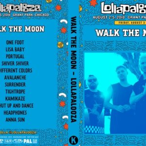 WALK THE MOON 2018-08-03 Lollapalooza, Chicago, IL DVD