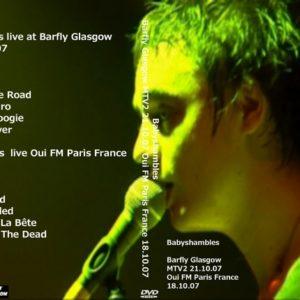 Babyshambles 2007-10-21 MTV2, Barfly, Glasgow, UK + 2007-10-18 Oui FM, Paris, France DVD