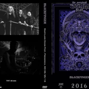 Blackfinger 2016-06-25 Maryland Doom Fest, Frederick, MD DVD