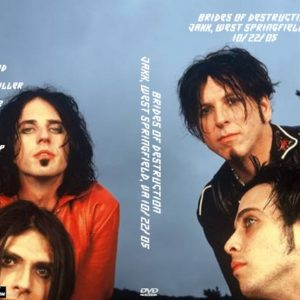 Brides Of Destruction 2005-10-22 Jaxx, West Springfield, VA DVD