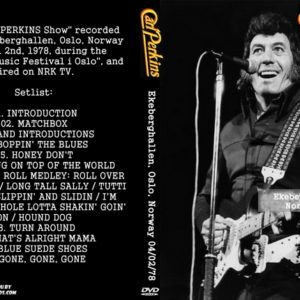Carl Perkins 1978-04-02 Ekeberghallen, Oslo, Norway DVD