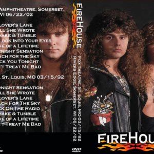 FireHouse 1992-03-15 Fox Theatre, St. Louis, MO + 2002-06-22 Rivers Edge Amphitheatre, Somerset, WI DVD