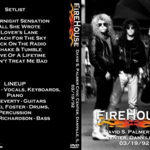 Firehouse 1992-03-19 David S. Palmer Civic Center, Danville, IL DVD
