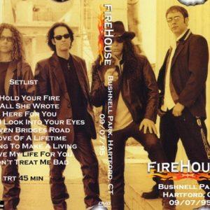 Firehouse 1995-09-07 Bushnell Park, Hartford, CT DVD