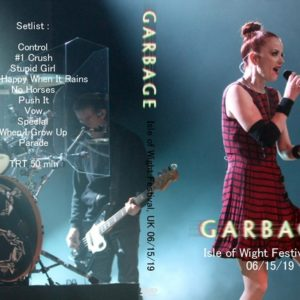 Garbage 2019-06-15 Isle of Wight Festival, UK DVD